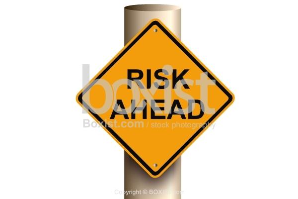 Big Risk Ahead Road Sign