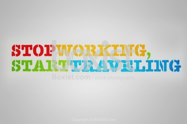 Stop Working Start Travelling